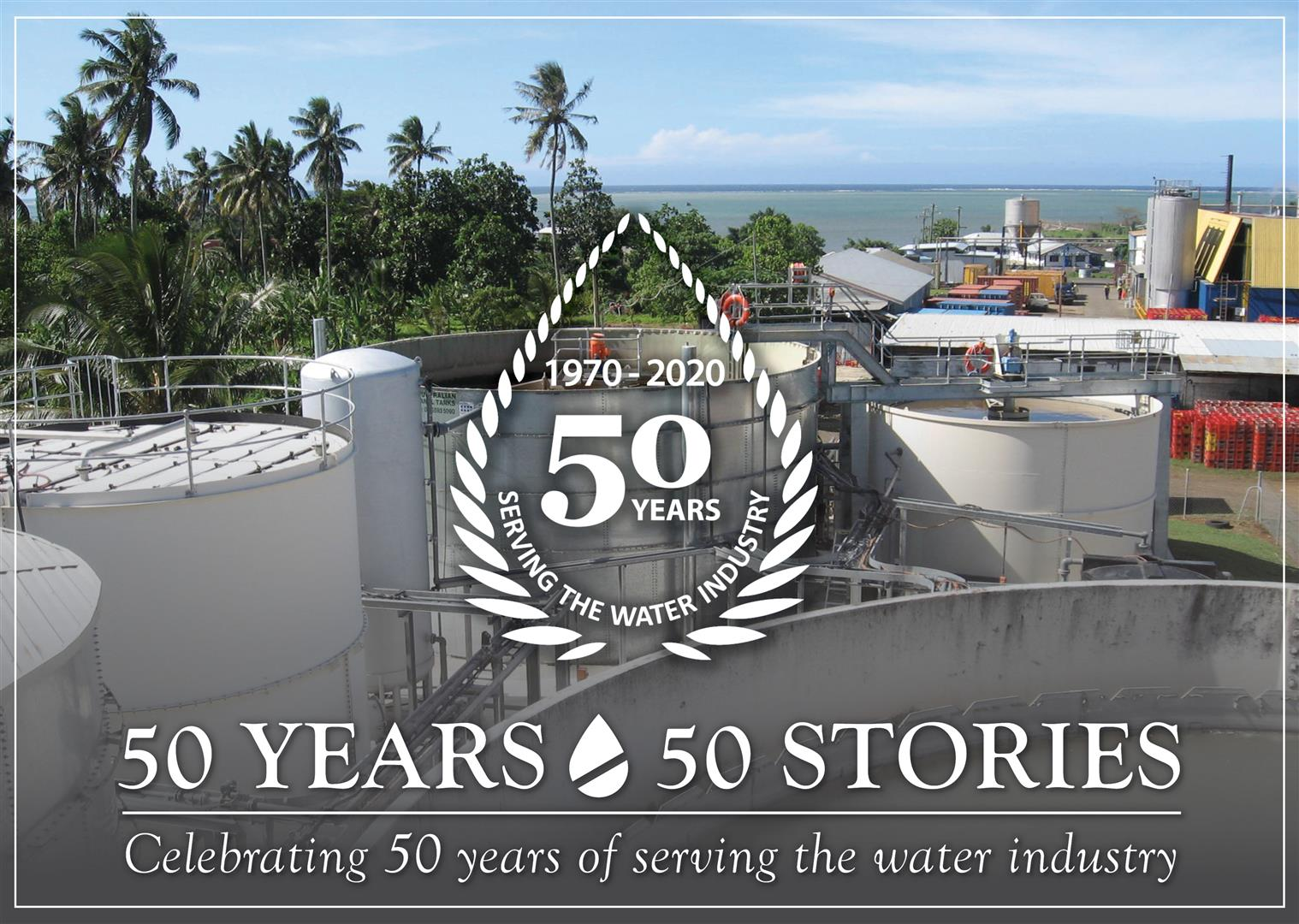 50 Years - 50 Stories: Carlton United Brewery - Samoa Wastewater Treatment Plant - A First for Samoa!